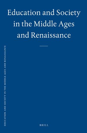 Cover Education and Society in the Middle Ages and Renaissance