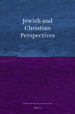 Jewish and Christian Perspectives Series