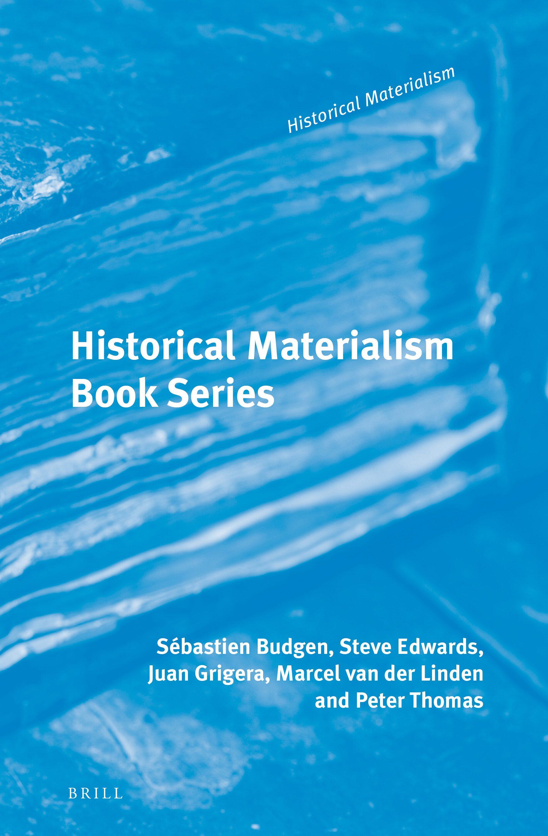 The Revolutionary Marxism of Antonio Gramsci (Historical Materialism Book Series, Volume 62)