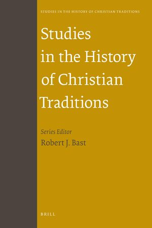 Studies in the History of Christian Traditions