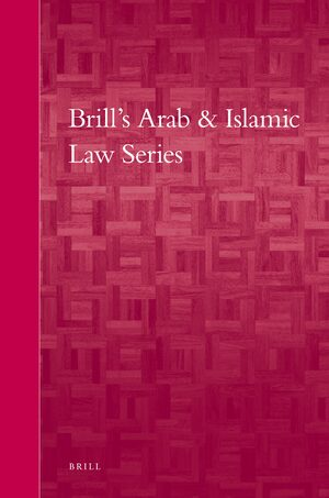 Brill's Arab and Islamic Laws Series