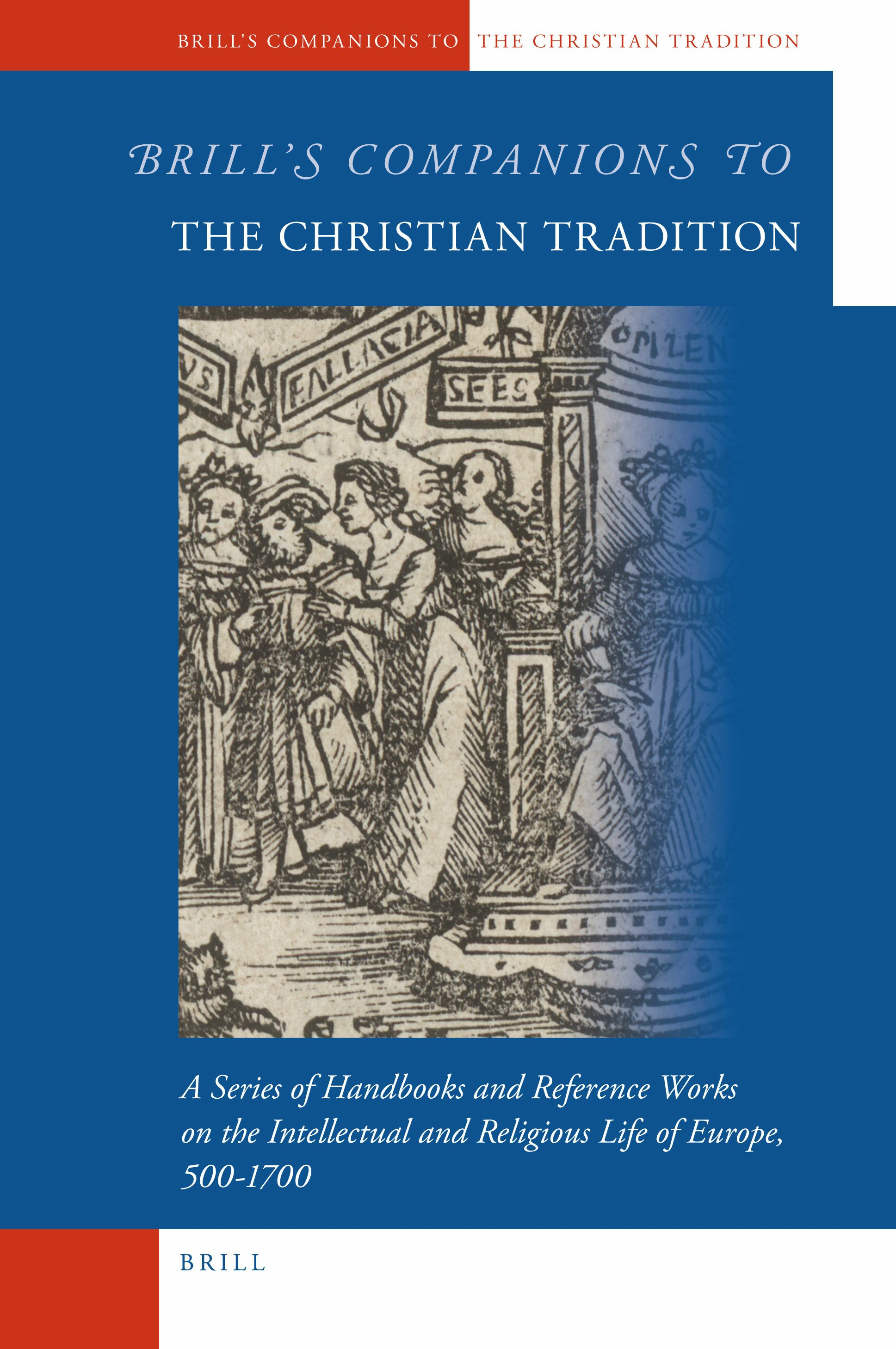Brill's Companions to the Christian Tradition