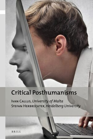 Critical Posthumanisms