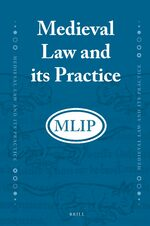Cover Medieval Law and Its Practice