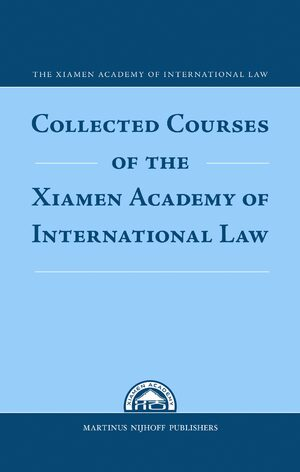 Cover Collected Courses of the Xiamen Academy of International Law