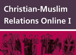 Cover Christian Muslim Relations Online I