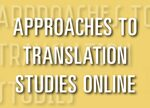 Cover Approaches to Translation Studies Online