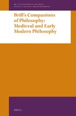 Cover Brill's Companions to Philosophy: Medieval and Early Modern Philosophy