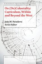 Cover On (De)Coloniality: Curriculum Within and Beyond the West