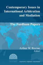 Cover Contemporary Issues in International Arbitration and Mediation: The Fordham Papers