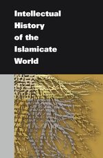 Intellectual History of the Islamicate World