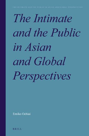 Cover The Intimate and the Public in Asian and Global Perspectives