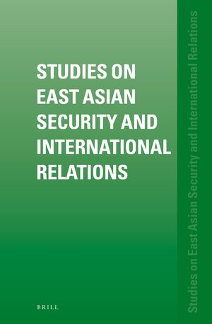 Cover Studies on East Asian Security and International Relations