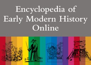 Encyclopedia of Early Modern History Online