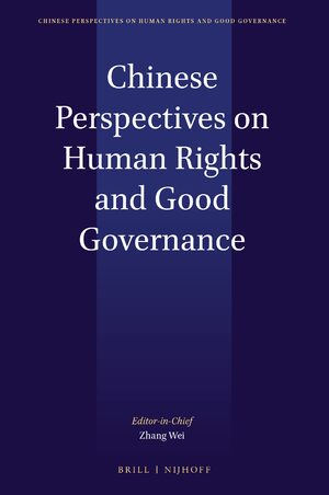 Cover Chinese Perspectives on Human Rights and Good Governance