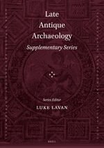 Cover Late Antique Archaeology (Supplementary Series)