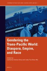 Gendering the Trans-Pacific World