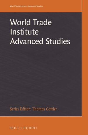 World Trade Institute Advanced Studies