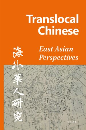 Translocal Chinese: East Asian Perspectives