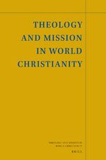 Theology and Mission in World Christianity