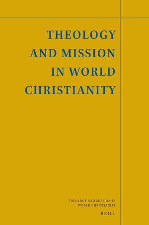 Cover Theology and Mission in World Christianity