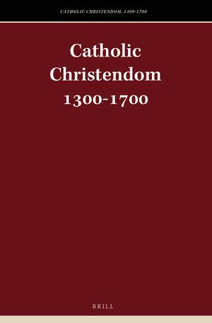 Cover Catholic Christendom, 1300-1700