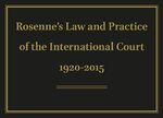 Cover Rosenne's Law and Practice of the International Court: 1920-2015 Online