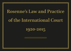 Rosenne's Law and Practice of the International Court: 1920-2015 Online