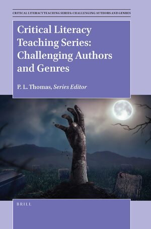 Cover Critical Literacy Teaching Series: Challenging Authors and Genres