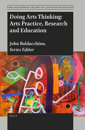 Cover Doing Arts Thinking: Arts Practice, Research and Education