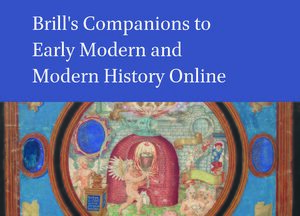 Cover Brill's Companions to Early Modern and Modern History Online