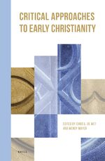 Cover Critical Approaches to Early Christianity