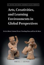 Cover Arts, Creativities, and Learning Environments in Global Perspectives