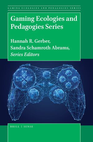 Cover Gaming Ecologies and Pedagogies Series