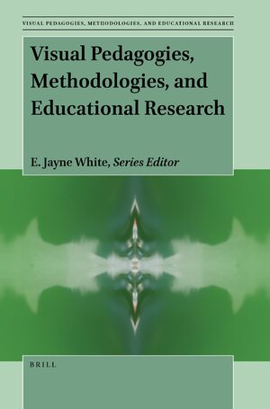 Cover Visual Pedagogies, Methodologies, and Educational Research