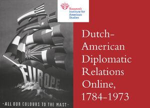 Cover Dutch-American Diplomatic Relations Online, 1784-1973