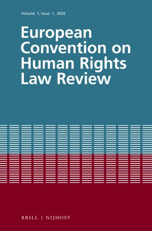 Cover The European Convention on Human Rights Law Review