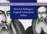 Cover Heinrich Bullinger's Original Publications Online