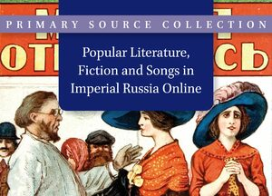 Cover Popular Literature, Fiction and Songs in Imperial Russia Online
