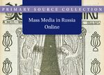 Cover Mass Media in Russia Online (Parts 1 and 2)