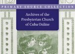 Cover Archives of the Presbyterian Church of Cuba Online