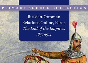Cover Russian-Ottoman Relations Online, Part 4