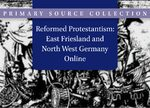 Cover Reformed Protestantism: East Friesland and North West Germany Online