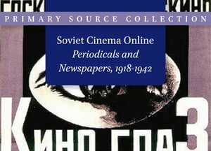 Cover Soviet Cinema Online, part 1 Journals & part 2 Newspapers