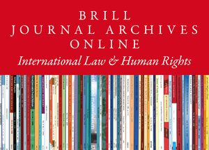 Cover Brill Journal Archives Online Part 1: International Law & Human Rights Collection 2020