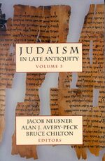 Cover Judaism in Late Antiquity, I, II, III (3 vols)
