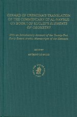 Cover The Commentary of al-Nayrizi on Book I of Euclid's <i>Elements of Geometry</i>