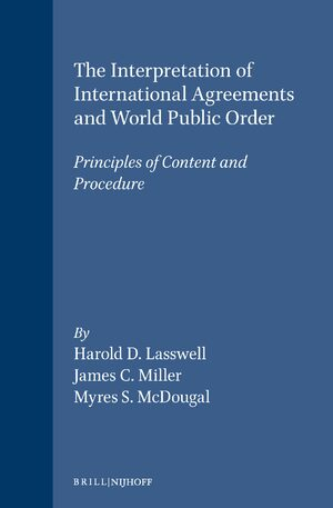Cover The Interpretation of International Agreements and World Public Order