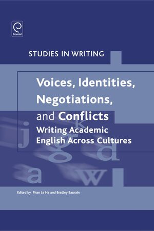 Cover Voices, Identities, Negotiations, and Conflicts: Writing Academic English Across Cultures