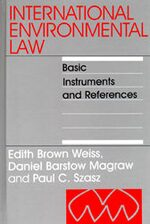 International Environmental Law: Basic Instruments and References, 1992-1999